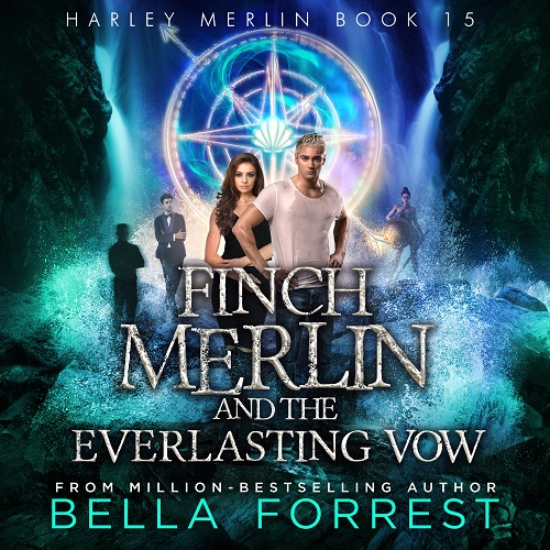 Finch Merlin and the Everlasting Vow