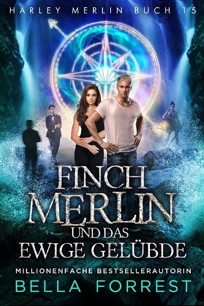 Finch Merlin und das ewige Gelübde