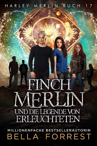 Finch Merlin und die Legende vom Erleuchteten