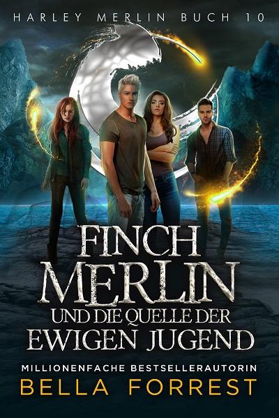 Finch Merlin und die Quelle der ewigen Jugend