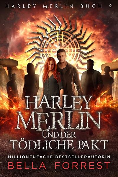 Harley Merlin und der tödliche Pakt