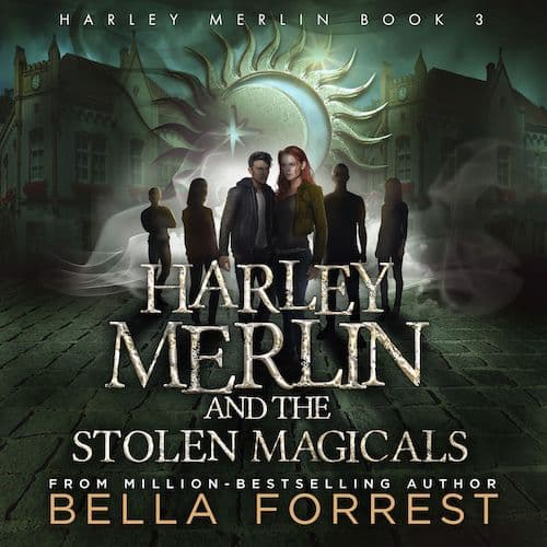 Harley Merlin and the Stolen Magicals