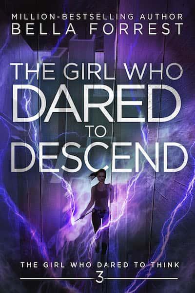 The Girl Who Dared to Descend