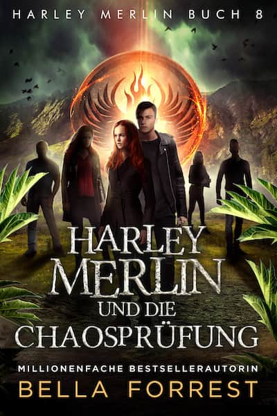 Harley Merlin und die Chaosprüfung