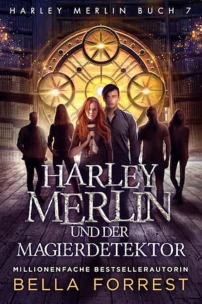 Harley Merlin und der Magierdetektor